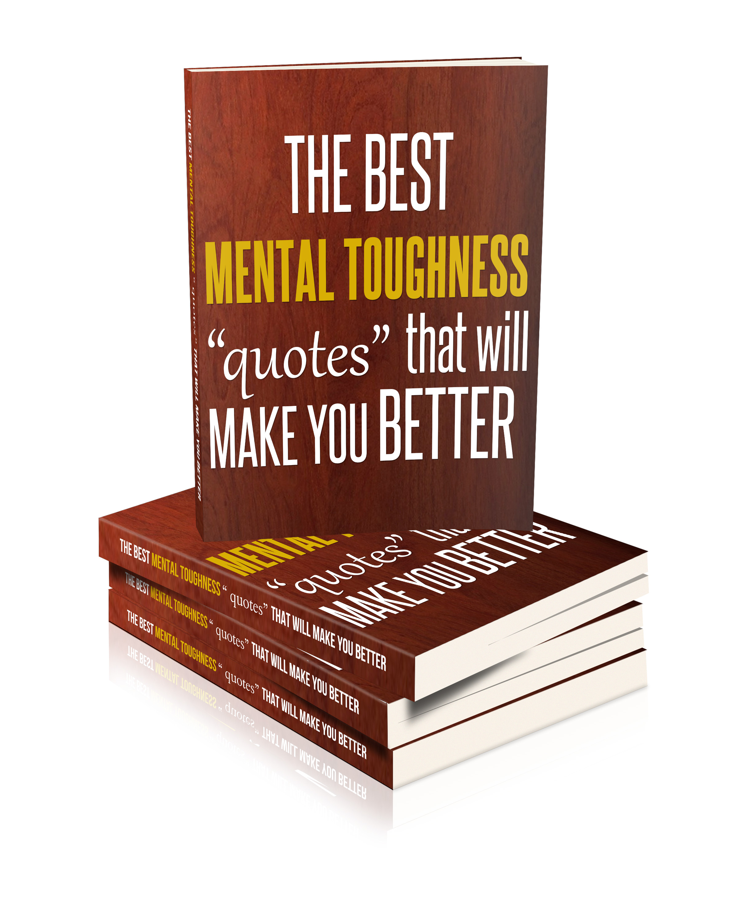 The Best Mental Toughness Quotes