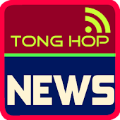Doc Bao Tong Hop - Tin Noi Bat