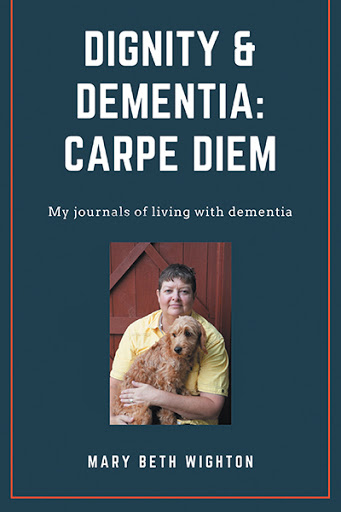 Dignity & Dementia: Carpe Diem