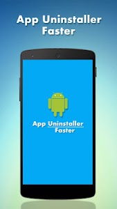 App Uninstaller Faster screenshot 0