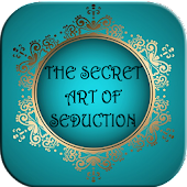 The secret art of seduction