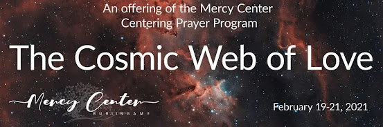 The Cosmic Web of Love : An offering of the Mercy Center  Centering Prayer Program