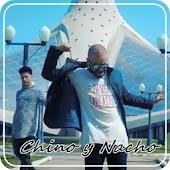 Chino y Nacho Letra