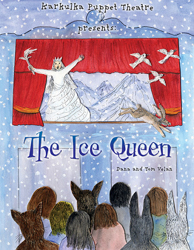 Karkulka Puppet Theatre presents: The Ice Queen cover
