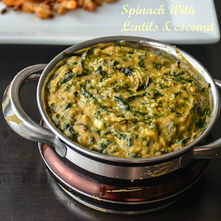 Spinach with Lentils/ Keerai Molagootal.
