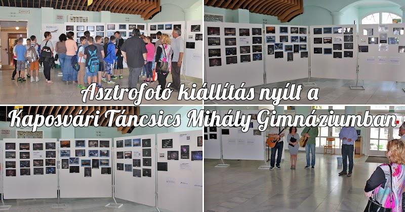 Asztrofotó kiállítás a Kaposvári Táncsics Mihály Gimnáziumban 2017