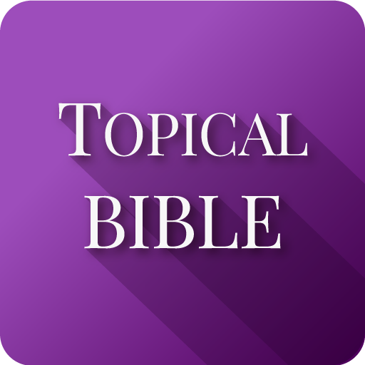 Nave's Topical Bible - Apps on Google Play