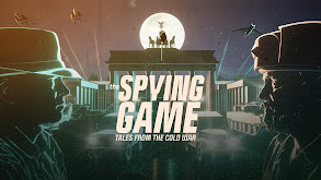 The Spying Game: Tales From the Cold War thumbnail