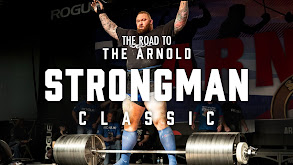 The Road to the 2019 Arnold Strongman Classic thumbnail