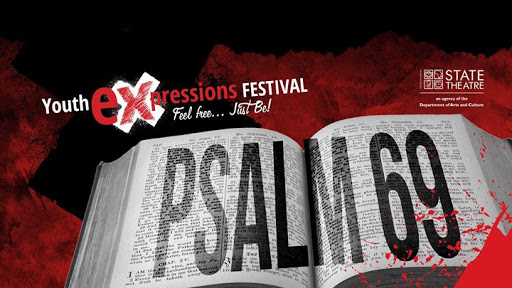 Youth Festival: Psalm 69 : The South African State Theatre