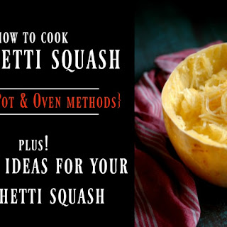 How to Cook Spaghetti Squash in the Instant Pot or Oven PLUS 2 Different Family Friendly Dinners to Use It in! Recipe