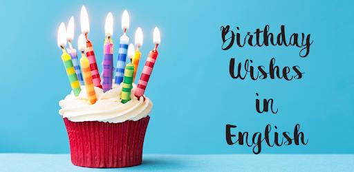 grattis på födelsedagen meaning Birthday Wishes in English 2018 – Appar på Google Play grattis på födelsedagen meaning