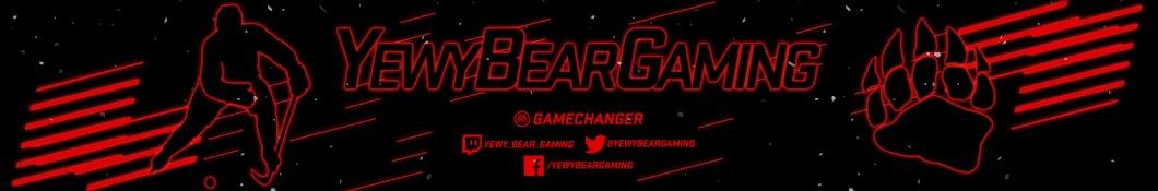 Yewy Bear Gaming Banner