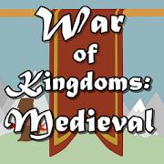 War of Kingdoms:Medieval