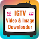 IGTV Instagram Videos and Images Free Downloader Pour PC