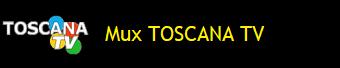 MUX TOSCANA TV