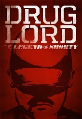 Drug Lord: The Legend of Shorty