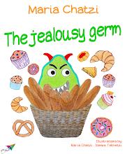Photo: The jealousy germ, Maria Chatzi, Illustrations: Maria Chatzi, Ioanna Teknetzi, Translation from Greek: Maria Chatzi, Saita publications, May 2014, ISBN: 978-618-5040-71-0 Download it for free at: www.saitabooks.eu/2014/05/ebook.92.html