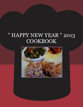 """ HAPPY NEW YEAR "" 2013 COOKBOOK"