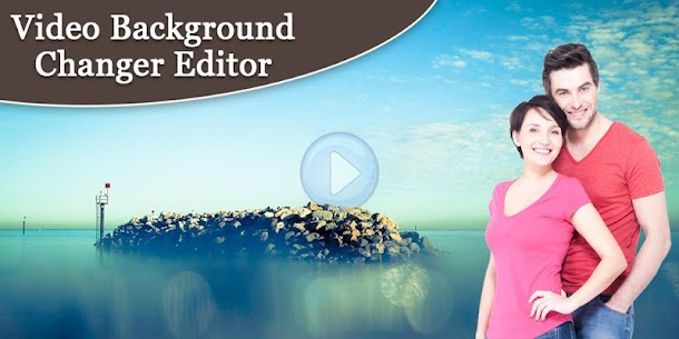 Video Background Changer – Video Background Editor 1