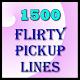 1500 Flirty Pickup Lines