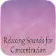 Download Relaxing Sounds for Concentracion For PC Windows and Mac