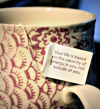 Photo: More wisdom on the tags of tea bags. Life's what you make it - the remix.  Your life is based on the capacity of energy in you, not outside of you.