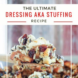 The Ultimate Thanksgiving Dressing aka Stuffing.