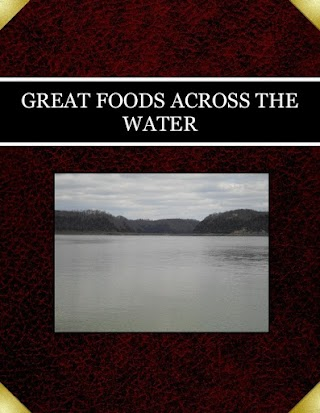 GREAT FOODS ACROSS THE WATER