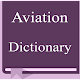 Aviation Dictionary for PC-Windows 7,8,10 and Mac