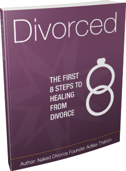 DIVORCED The First 8 Steps to Healing from Divorce - PDF