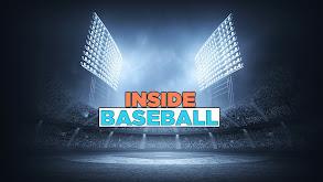 Inside Baseball thumbnail