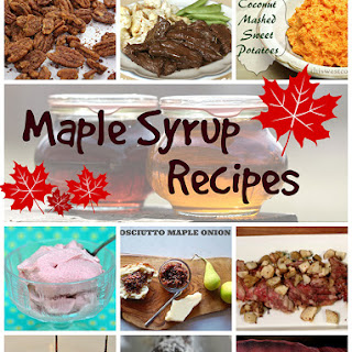 #CanadaDay Maple Syrup #Recipe Roundup.