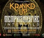 Krank'd Up 2017 featuring Memphis May Fire & Intervals : Sundowners (Alberton)