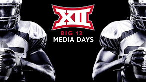 Big 12 Media Days thumbnail