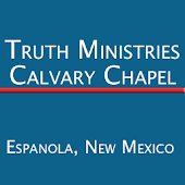 Truth Ministry Calvary Chapel