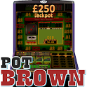 Pot Brown - UK Club Slot sim icon