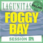Lagunitas Foggy Bay Session IPA