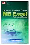 """""""Kumpulan Fungsi dan Formula MS Excel Penting untuk Pemula - Gregorius Agung P"""""""