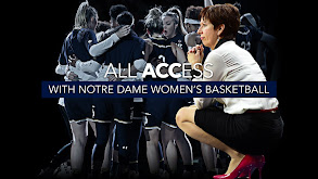 All Access with Notre Dame Women's Basketball thumbnail