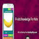 Fruits Knowledge For Kids (game)