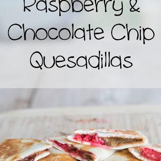 Raspberry & Chocolate Chip Quesadillas