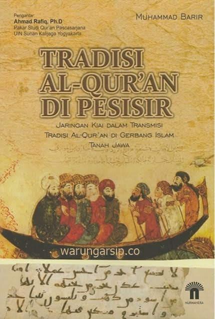 Muhammad Barir ~ Tradisi Al-Qur'an di Pesisir