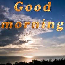 Photo: Good morning