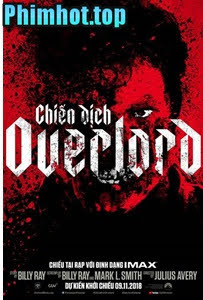 Chiến Dịch Overlord - Overlord (2018)
