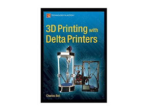 3D Printing with Delta Printers - Paperback Book