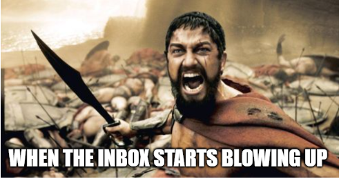 When the inbox starts blowing up meme