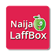 Download Naija LaffBox - Nigeria Comedy App For PC Windows and Mac