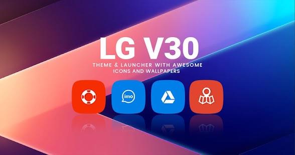 Theme for LG V30 Launcher   Live Wallpaper - náhled
