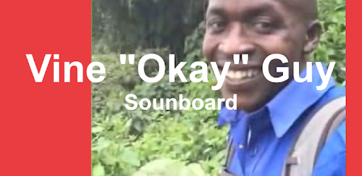 vine okay guy soundboard apps on google play